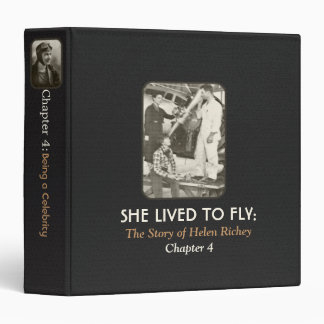 She Lived To Fly:Chapter 4 3 Ring Binders