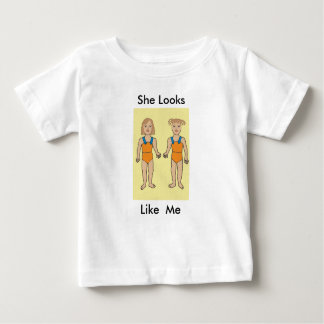She looks like me! baby T-Shirt