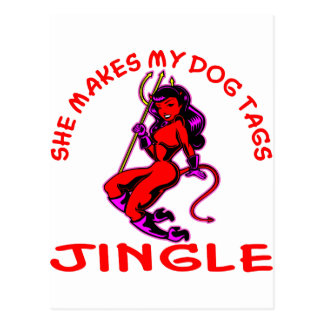 She Makes My Dog Tags Jingle Postcard