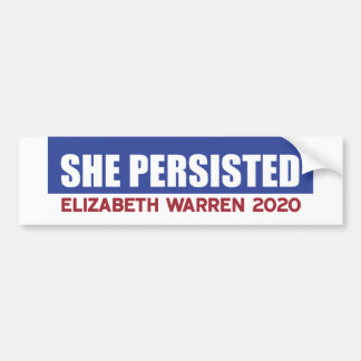 She Persisted!  Elizabeth Warren 2020 Bumper Sticker