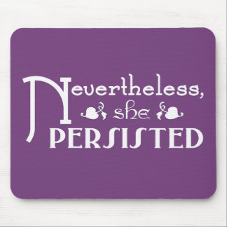 She Persisted Mouse Pad