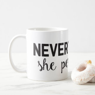 She Persisted Mug