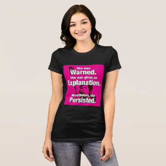 """""""She Persisted!"""" T-Shirt"""