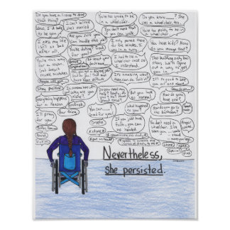 She Persisted (Wheelchair) 11x14 Poster