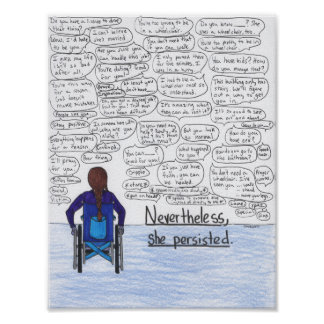 She Persisted (Wheelchair) Poster