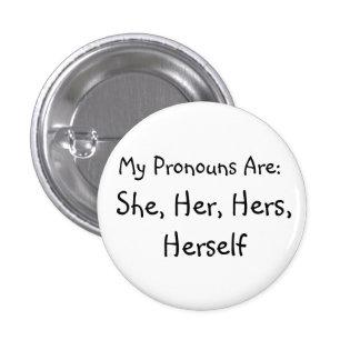 'She' Pronoun Badge 1 Inch Round Button