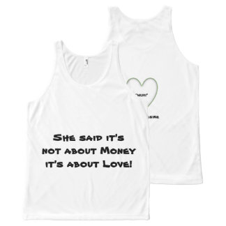 She said it's not about Money it's about Love p21 All-Over-Print Tank Top