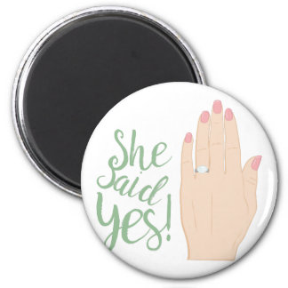 She Said Yes 2 Inch Round Magnet