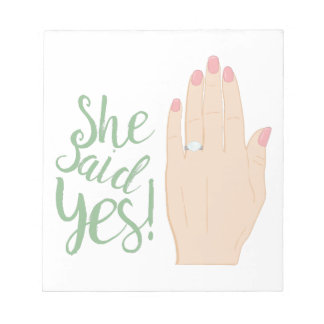 She Said Yes Notepads
