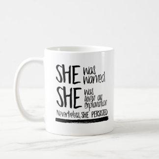 She was warned --  coffee mug