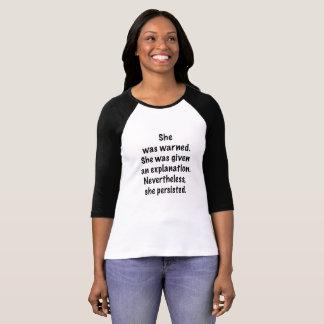 She was warned T-Shirt
