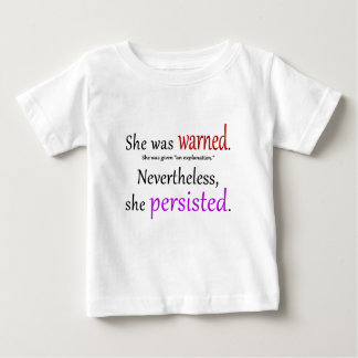 She Was Warned Text Baby T-Shirt