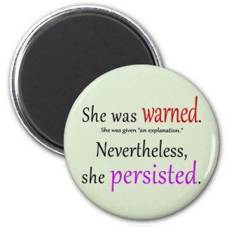 She Was Warned Text Magnet