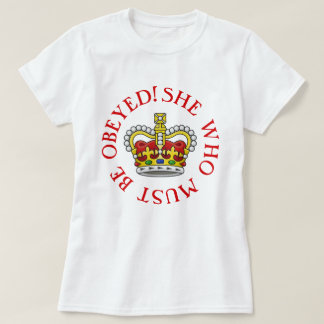 She Who Must Be Obeyed Red Crown T-Shirt