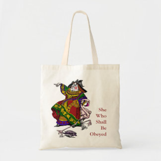 She Who Shall Be Obeyed Tote Bag