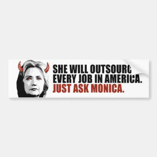 She will outsource every job just ask Monica - Dev Bumper Sticker