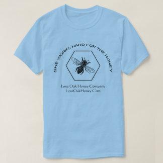 She Works Hard For The Honey T-shirt
