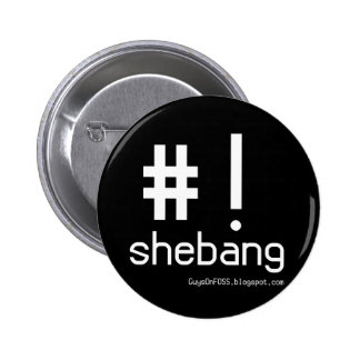 Shebang! 2 Inch Round Button