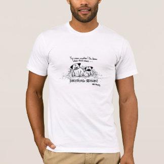 Shedding Season T-Shirt