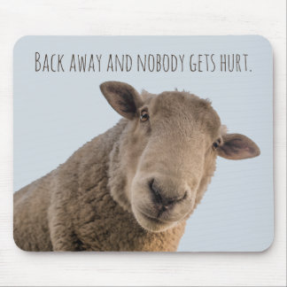 Sheep funny warning back away attack sheep mouse pad