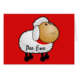 Sheep Pee Ewe Card