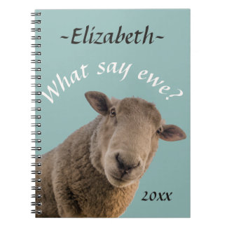 Sheep What say ewe? Personalized Notebook
