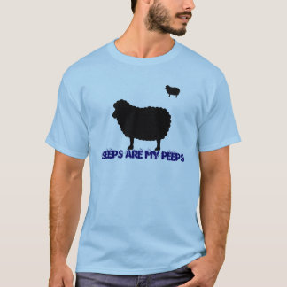 SHEEPS ARE MY PEEPS T-Shirt