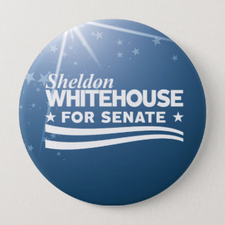 Sheldon Whitehouse for Senate 4 Inch Round Button