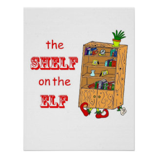 Shelf on the Elf Funny Christmas Poster