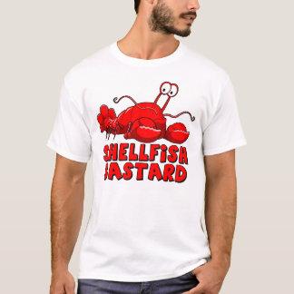 Shellfish bastard T-Shirt