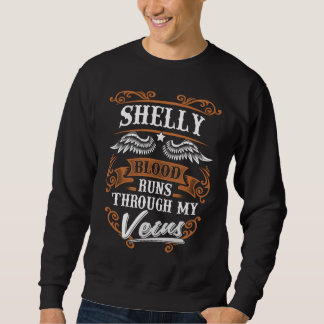 SHELLY Blood Runs Through My Veius Sweatshirt