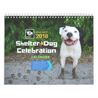 Shelter Dog Celebration 2018 Calendar