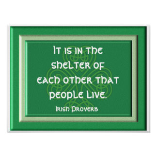 Shelter of each other - Irish Proverb Print