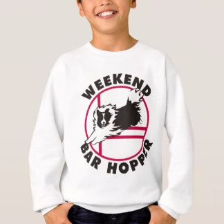 Sheltie Agility Weekend Bar Hopper Sweatshirt