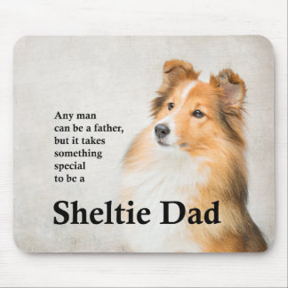 Sheltie Dad Mousepad