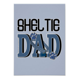 Sheltie DAD Posters