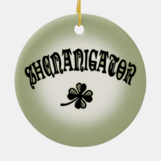 Shenanigator 117 round ceramic ornament