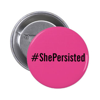 #ShePersisted, bold black text on hot pink button