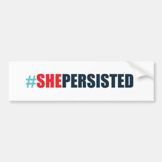#shepersisted bumper sticker