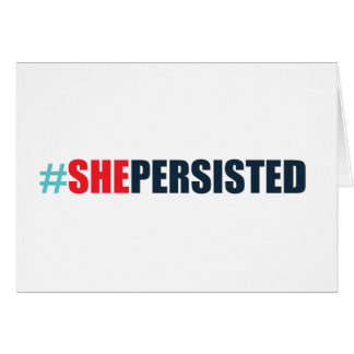 #shepersisted card