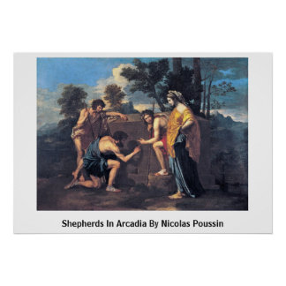 Shepherds In Arcadia By Nicolas Poussin Poster