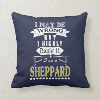 SHEPPARD is the BEST Throw Pillow