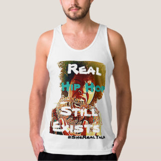 SheReal- Real Hip Hop Still Exists Tank Top