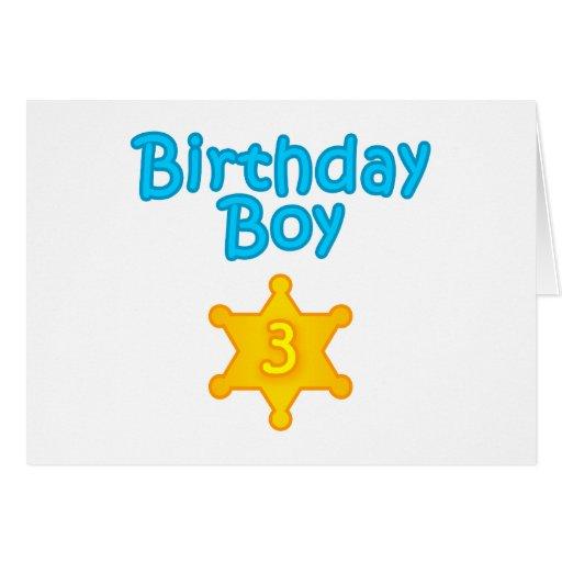 Sheriff Birthday Boy 3 Greeting Card