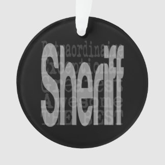 Sheriff Extraordinaire Ornament