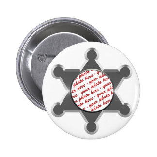 Sheriff s Tin Star Photo Frame Pinback Button