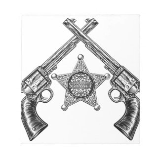Sheriff Star Badge and Crossed Pistols Notepad