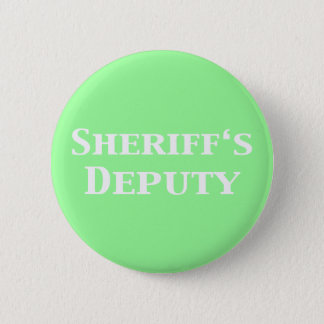 Sheriff's Deputy Gifts 2 Inch Round Button