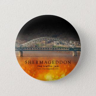 Shermageddon Buttons!! 2 Inch Round Button