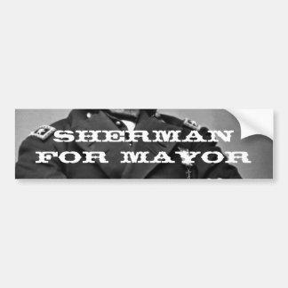 Sherman for Mayor Bumper Sticker